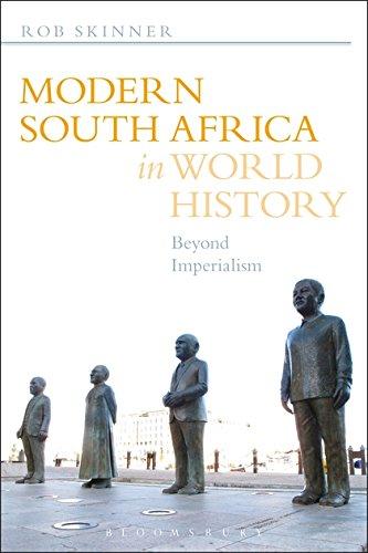 Rob Skinner - Modern South Africa in World History