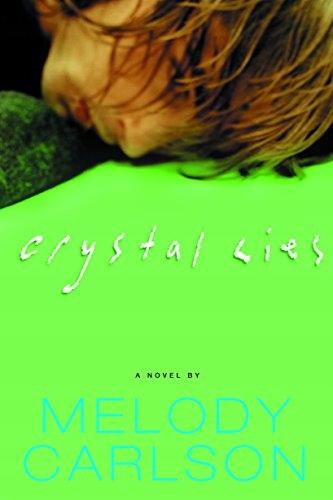 Melody Carlson - Crystal Lies (Carlson, Melody)