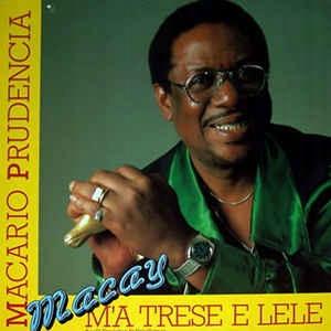 Macario Prudencia (Macay) - M'a Trese E Lele