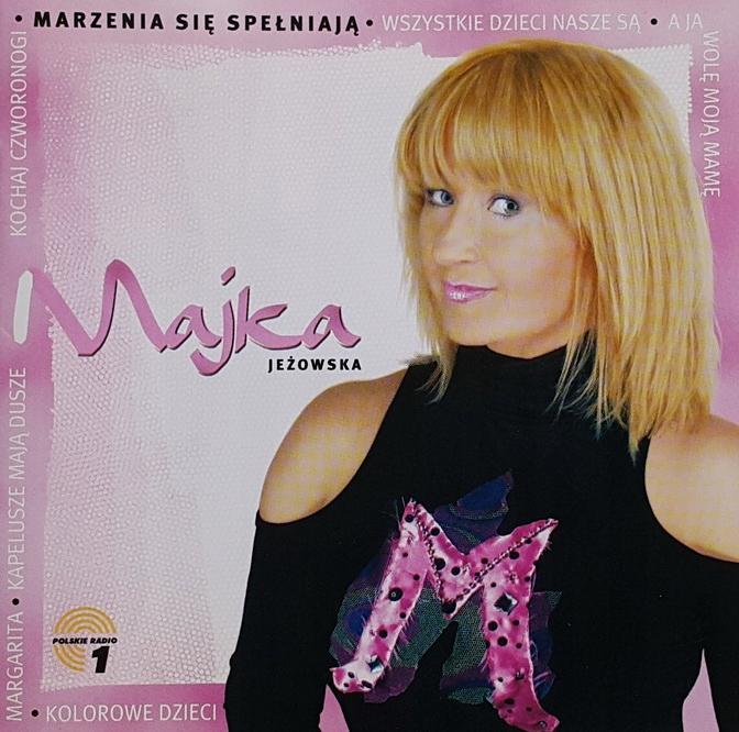 Majka Jeżowska - Marzenia się spełniają - 2 cd