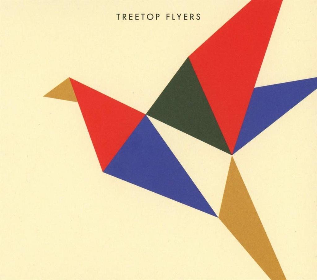TREETOP FLYERS: TREETOP FLYERS (CD)