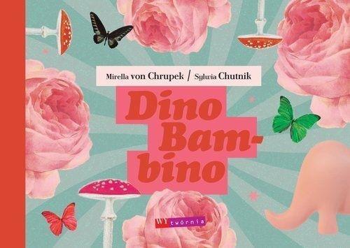 DINO BAMBINO, MIRELLA VON CHRUPEK, SYLWIA CHUTNIK