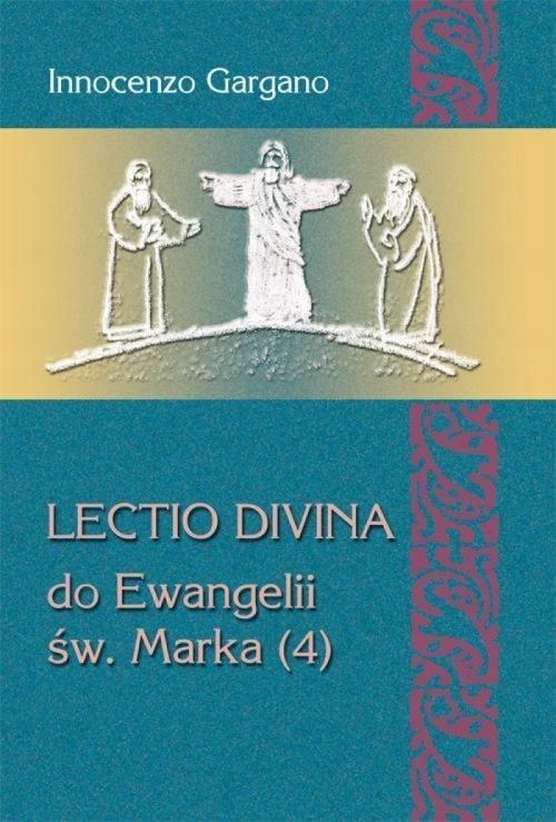 LECTIO DIVINA DO EWANGELII ŚW. MARKA 4
