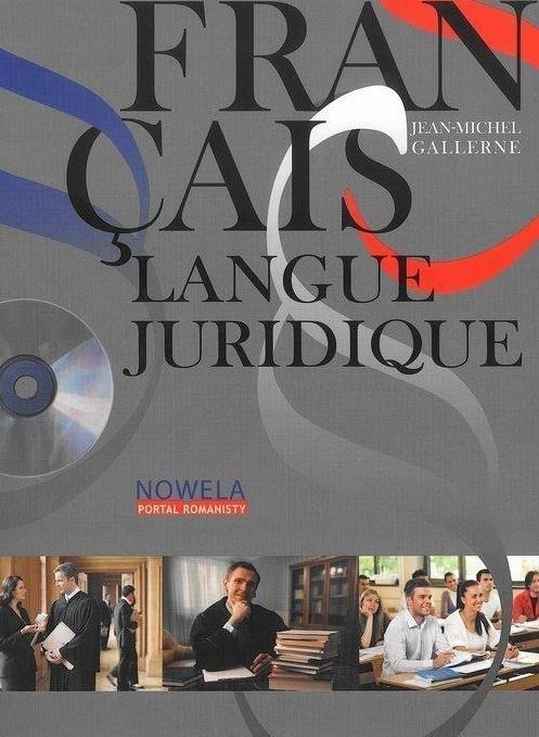 FRANCAIS LANGUE JURIDIQUE NIVEAU AVANCE +CD NOWELA