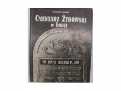 Cmentarz Żydowski w Łodzi - B.Podgarbi 24h wys
