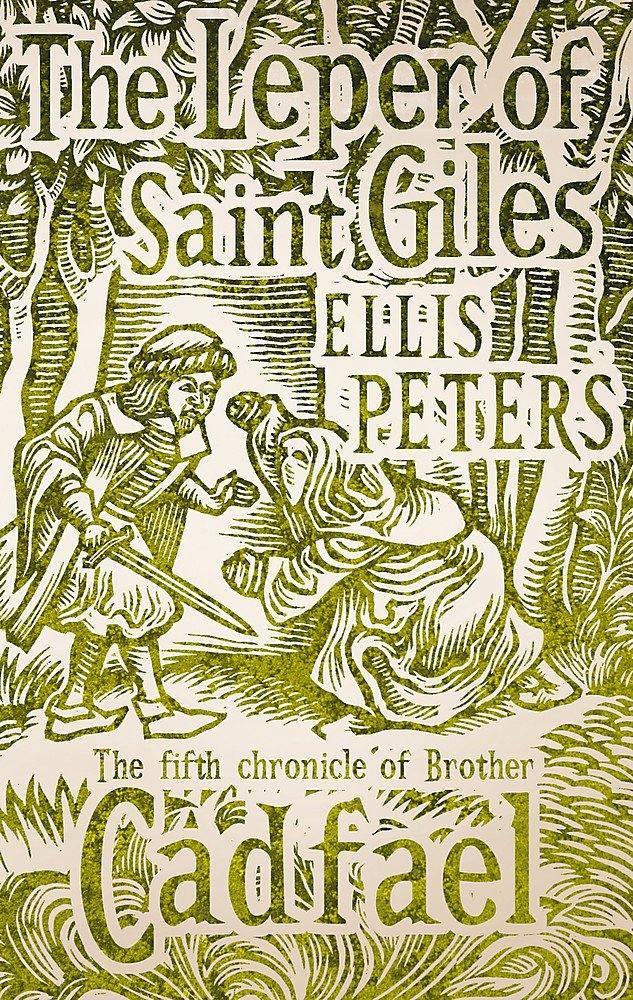 Ellis Peters - The Leper Of Saint Giles 5 Cadfael
