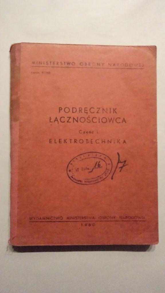 Podręcznik łącznościowca I wyd. MON 1960 unikat