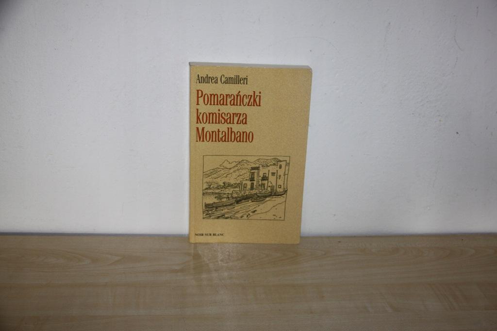 A.Camilleri ,,POMARAŃCZKI KOMISARZA MONTALBANO''