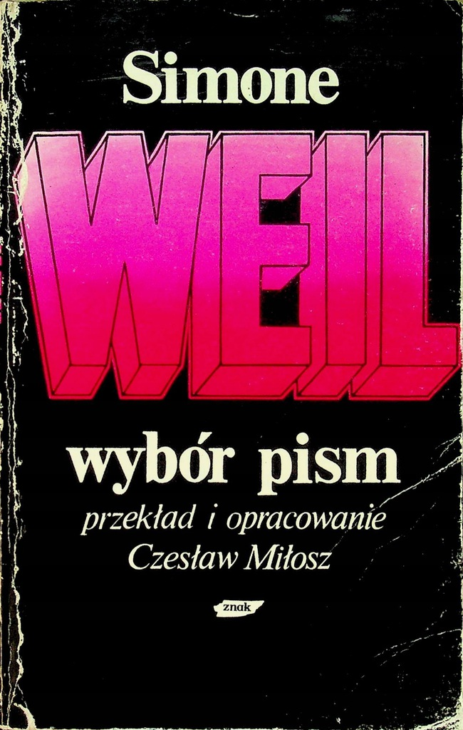 Simone Weil - Wybór pism Weil