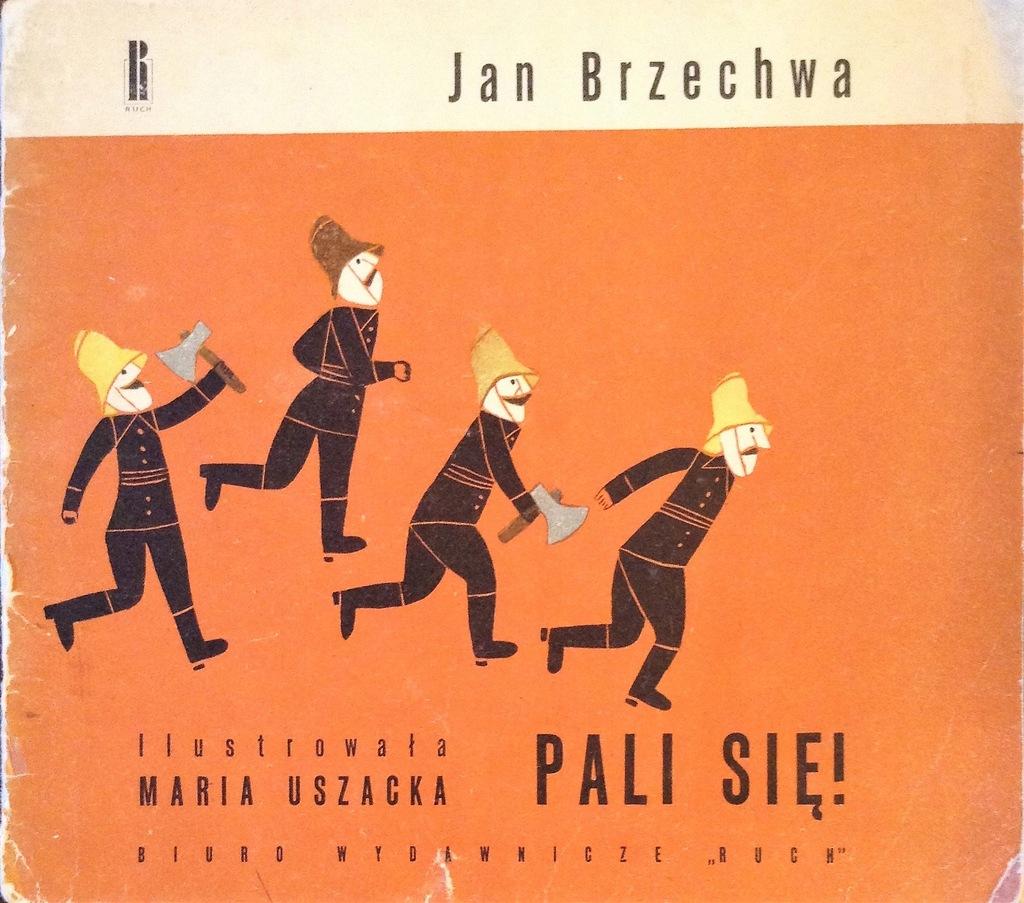 Brzechwa Jan Pali Się