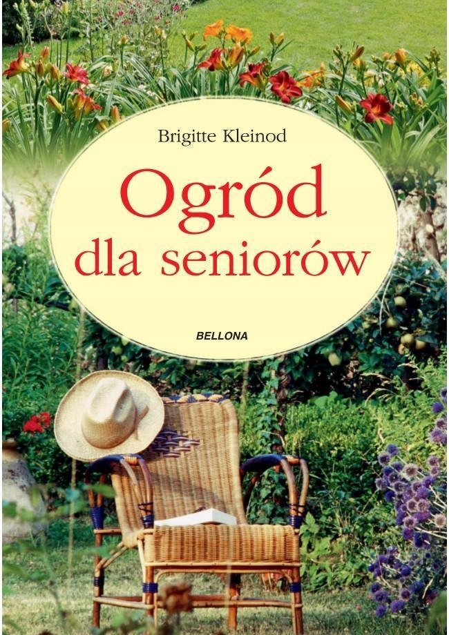 OGRÓD DLA SENIORÓW, BRIGITTE KLEINOD