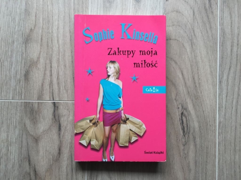 ZAKUPY MOJA MIŁOŚĆ Sophie Kinsella