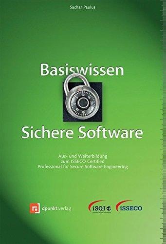 Sachar Paulus - Basiswissen Sichere Software: Aus-