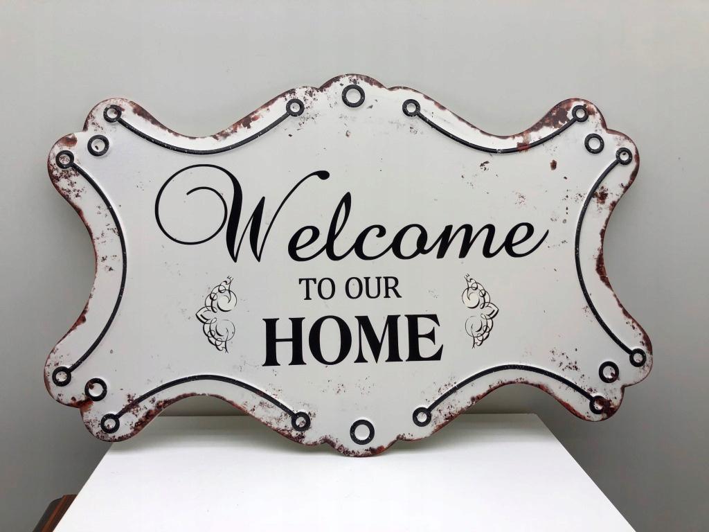 BLASZANY SZYLD- reklama plakat WELCOME TO OUR HOME
