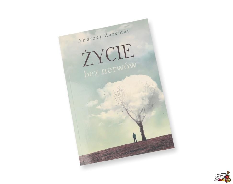 Andrzej Zaremba - książka Życie bez nerwów