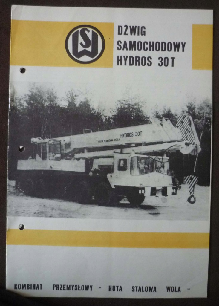 HUTA STALOWA WOLA Instrukcja DŹWIG HYDROS 30T