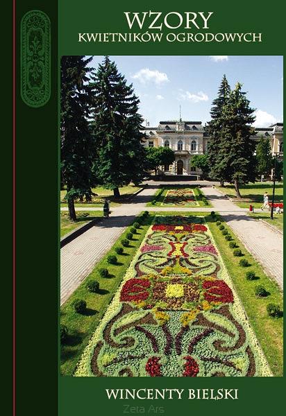 Wzory kwietników ogrodowych Wincenty Bielski 1908