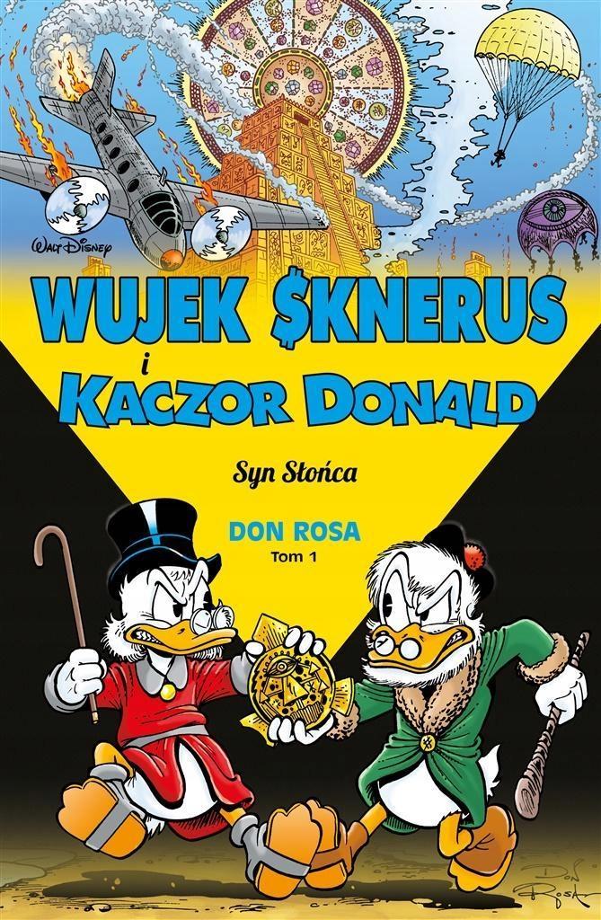 WUJEK SKNERUS I KACZOR DONALD T.1 SYN SŁOŃCA