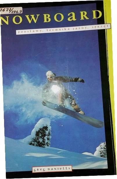 Snowboard Podstawy technika - Daniells