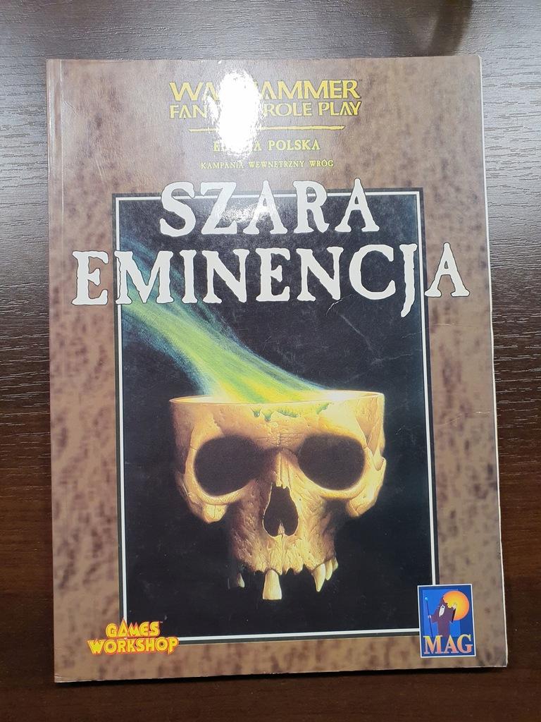SZARA EMINENCJA - Warhammer RPG - 1 ed. PL