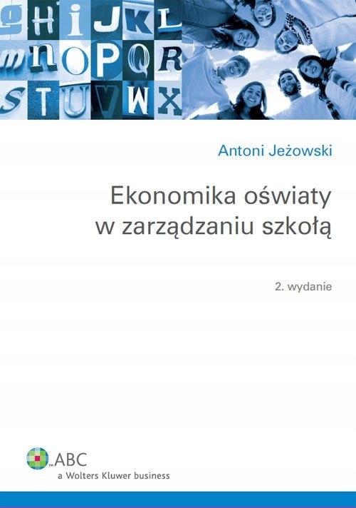 Ekonomika oświaty w zarządzaniu szkołą Jeżowski