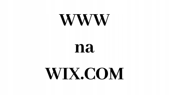 Strona na WIX COM-Budowa www