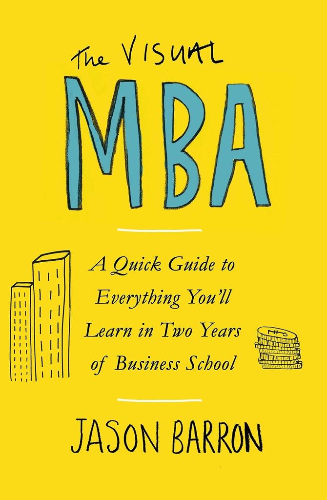 The Visual MBA - Jason Barron