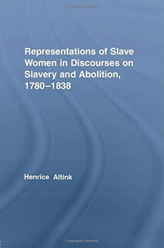 Henrice Altink - Representations of Slave Women in
