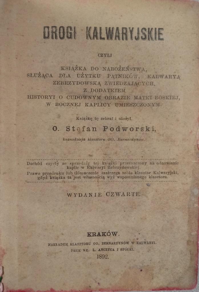 Drogi Kalwaryjskie 1892r.