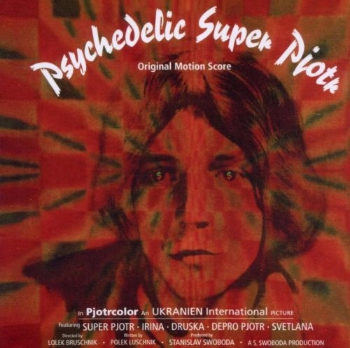Various Artists - Psychedelic Super Piotr