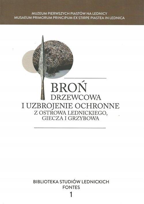 Broń drzewcowa i uzbrojenie ochronne z Ostrowa