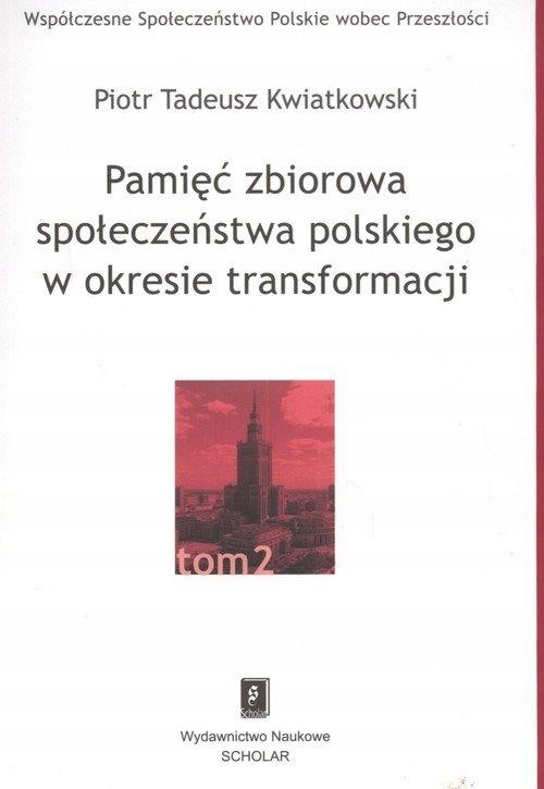 Pamięć zbiorowa społeczeństwa polskiego