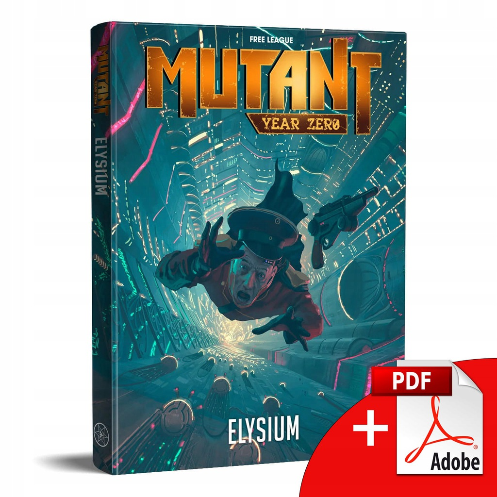 Mutant: Year Zero Elysium RPG Core Book + free PDF