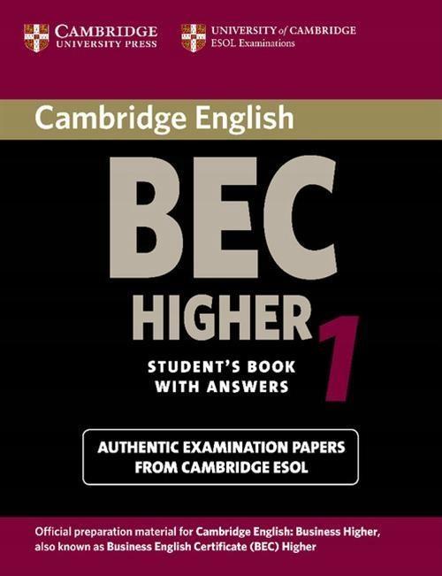 CAMBRIDGE ENGLISH BEC HIGHER 1 STUDENT'S BOOK...