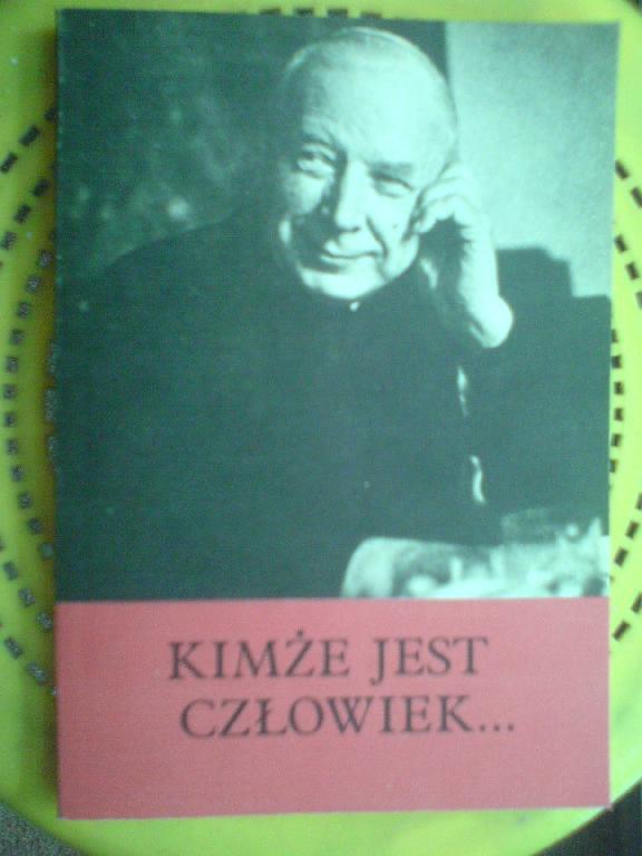 kard. Wyszyński: KIMŻE JEST CZŁOWIEK