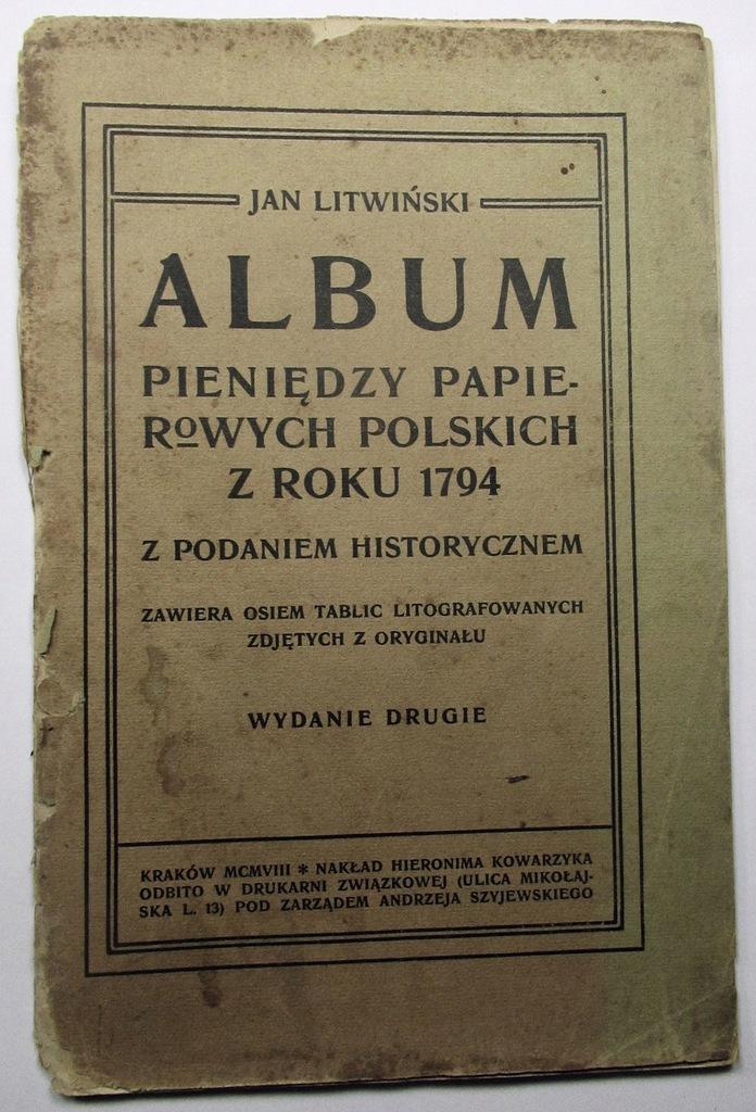 Album pieniędzy papierowych polskich Jan Litwiński