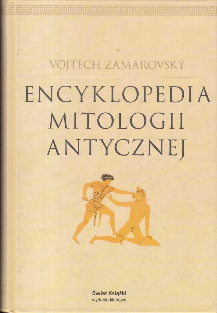 Znalezione obrazy dla zapytania Vojtech Zamarovsky : Encyklopedia mitologii antycznej
