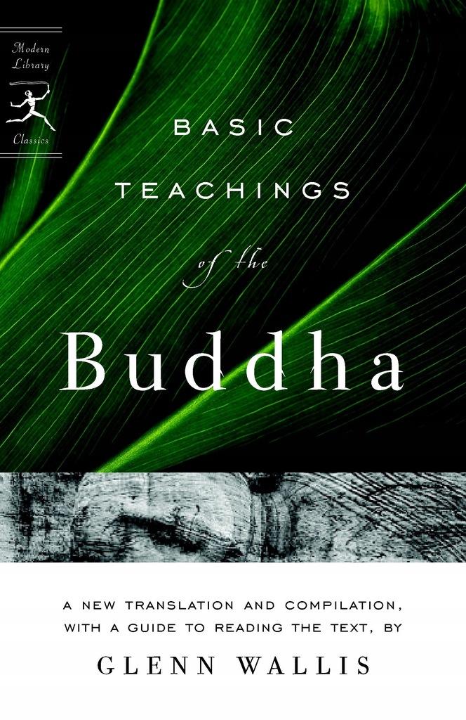 Glenn Wallis - Basic Teachings of the Buddha Moder