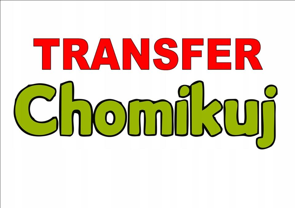TRANSFER CHOMIKUJ 350 000 PKT