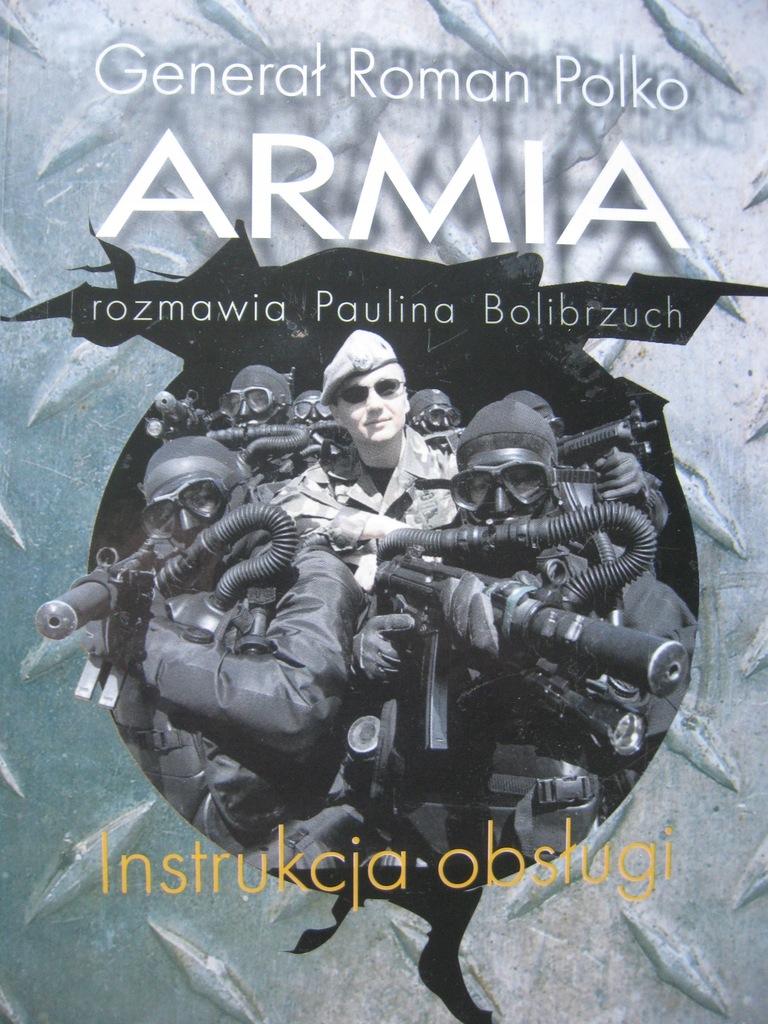 ARMIA Instrukcja obsługi , Gen. Polko