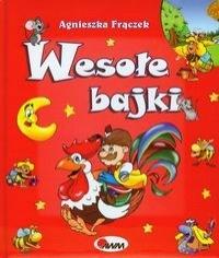 Agnieszka Frączek - Wesołe bajki