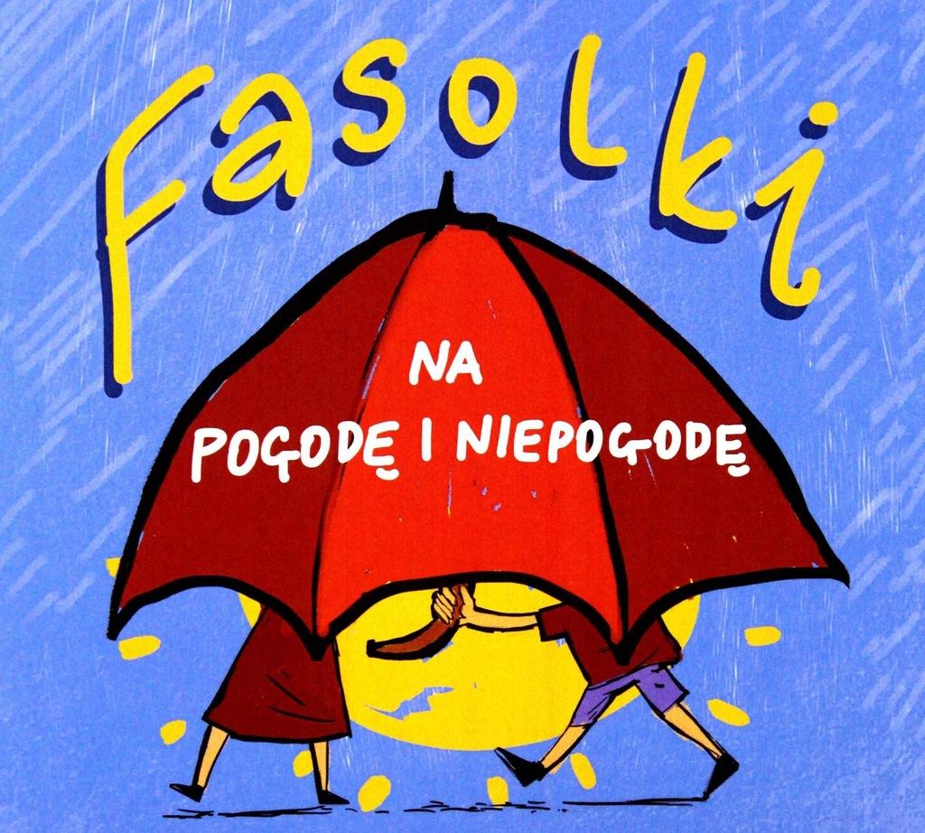 FASOLKI: FASOLKI NA POGODĘ I NIEPOGODĘ [CD]