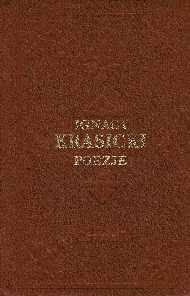 Poezje Ignacy Krasicki Satyry Wiersze Bajki