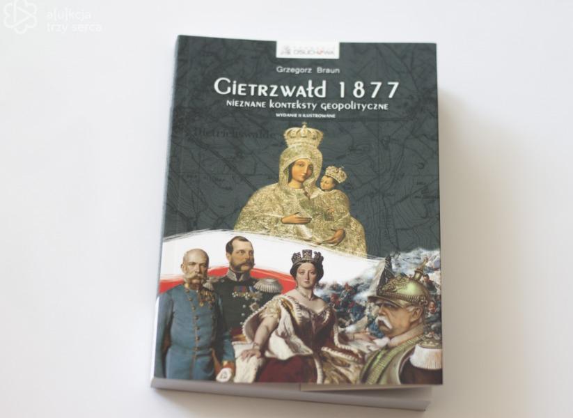 """Książka """"Gietrzwałd 1877""""  z autografem"""