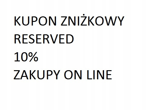 Kupon zniżkowy do RESERVED 10%