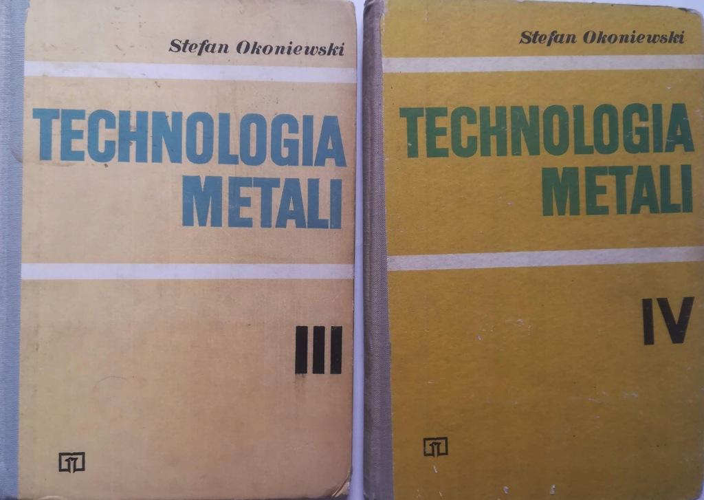 2x Technologia metali III i IV - Stefan Okoniewski