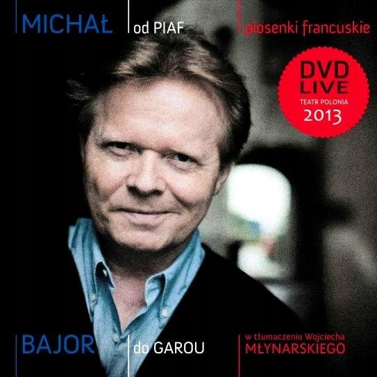 BAJOR MICHAŁ Od Piaf Do Garou _ Koncert DVD