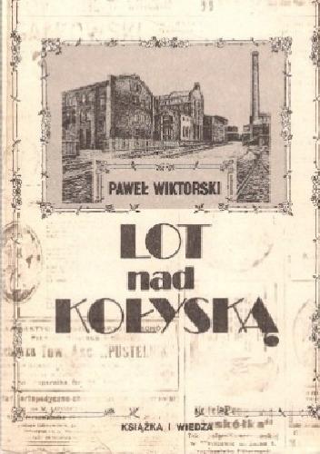 Paweł Wiktorski - Lot nad Kołyską - 7770591436 - oficjalne ...