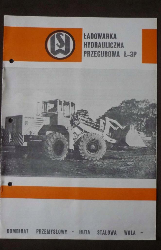 HUTA STALOWA WOLA folder ŁADOWARKA Ł-3P