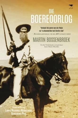 Martin Bossenbroek - Die Boereoorlog